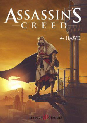 Assassin's Creed, Tome 4 – Hawk